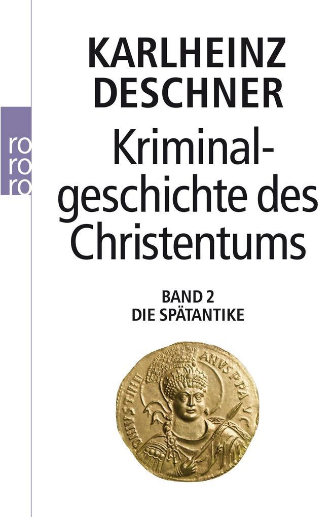 Kriminalgeschichte des Christentums als Taschenbuch