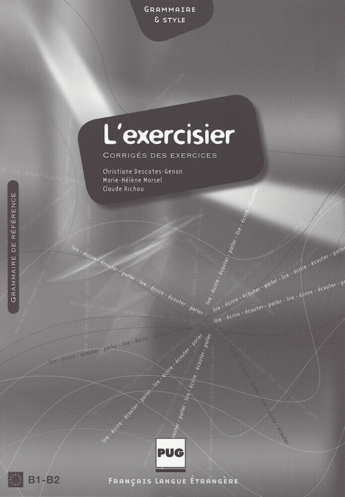 L' exercisier. Corrige des exercices als Buch