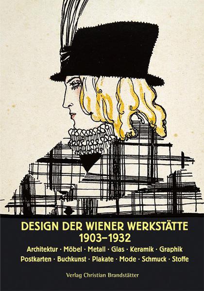 Design der Wiener Werkstätte 1903 - 1932 als Buch