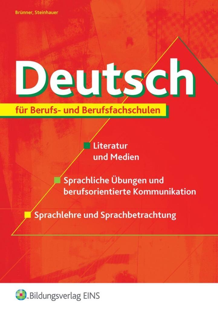 Deutsch für Berufs- und Berufsfachschulen Lehr-/Fachbuch als Buch