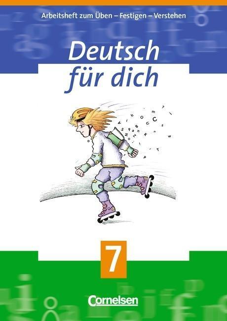 Deutsch für Dich 7. Arbeitsheft. Neue Rechtschreibung als Buch