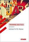 Training Gymnasium - Deutsch Aufsatz 9./10. Klasse
