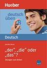 Deutsch üben 08. 'Der', 'die' oder 'das'?