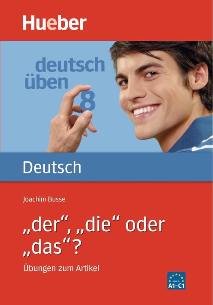Deutsch üben 08. 'Der', 'die' oder 'das'? als Buch
