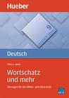 Deutsch üben 09. Wortschatz und mehr
