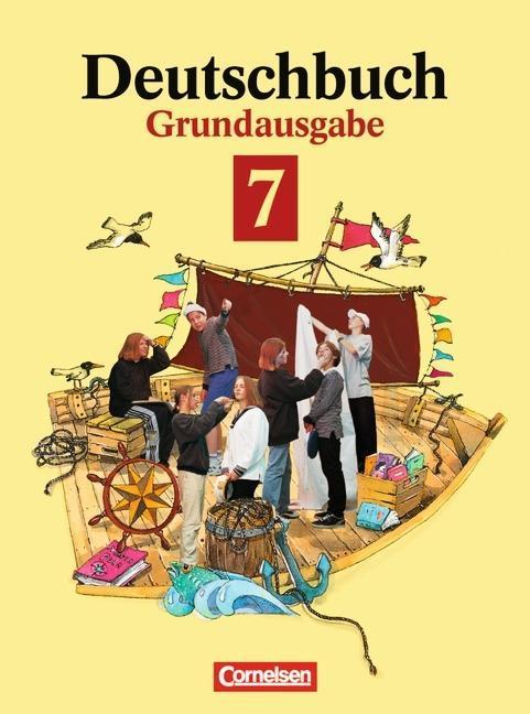 Deutschbuch 7. Sprach-und Lesebuch.Grundausgabe. Neue Rechtschreibung als Buch