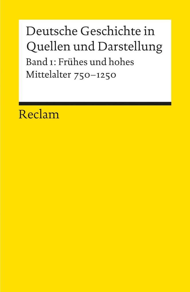 Deutsche Geschichte 1 in Quellen und Darstellungen als Taschenbuch