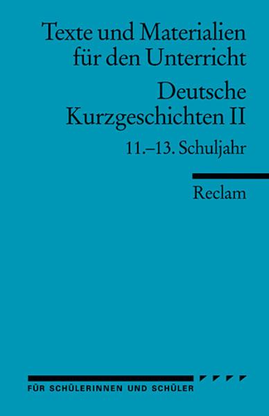 Deutsche Kurzgeschichten 2. 11. - 13. Schuljahr als Taschenbuch