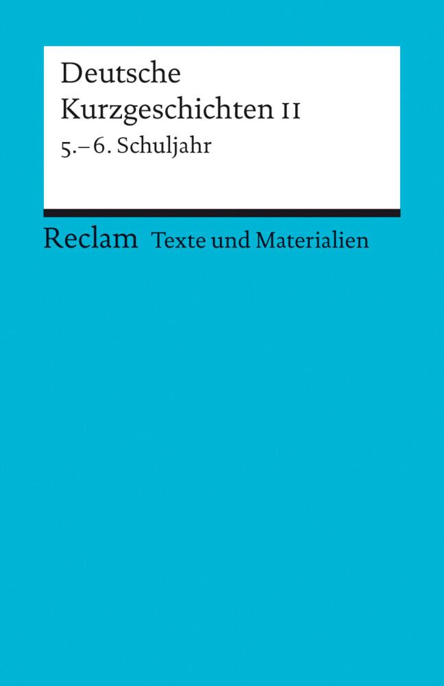 Deutsche Kurzgeschichten 2. 5. - 6. Schuljahr als Taschenbuch