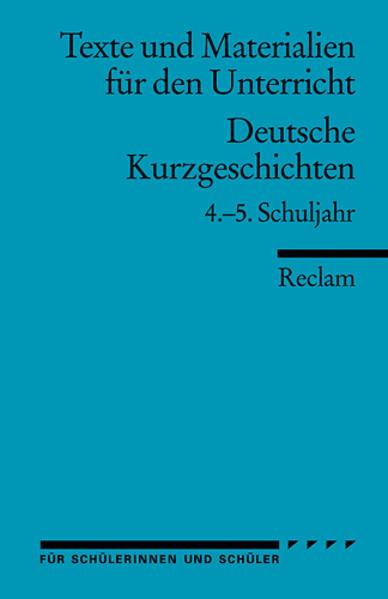 Deutsche Kurzgeschichten. 4.-5. Schuljahr als Taschenbuch
