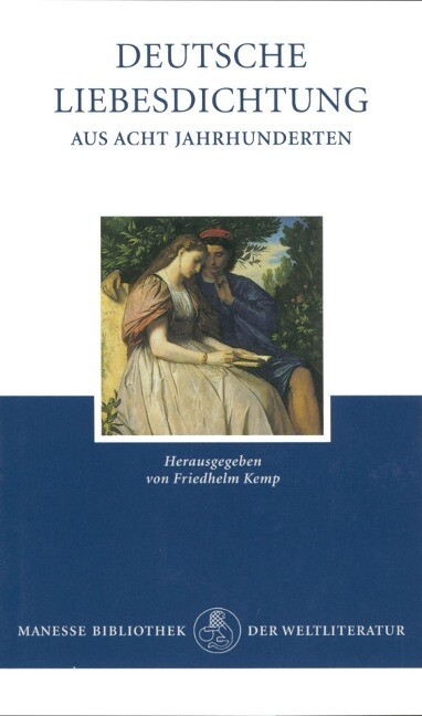Deutsche Liebesdichtung aus acht Jahrhunderten als Buch