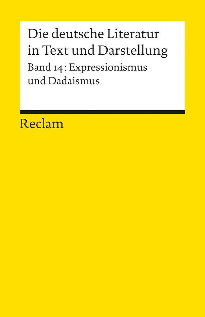 Die deutsche Literatur 14 / Expressionismus und Dadaismus als Taschenbuch