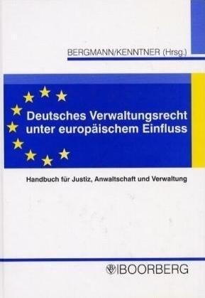 Deutsches Verwaltungsrecht unter europäischem Einfluss als Buch