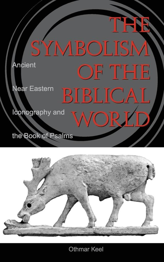 Symbolism of the Biblical World als Buch (gebunden)