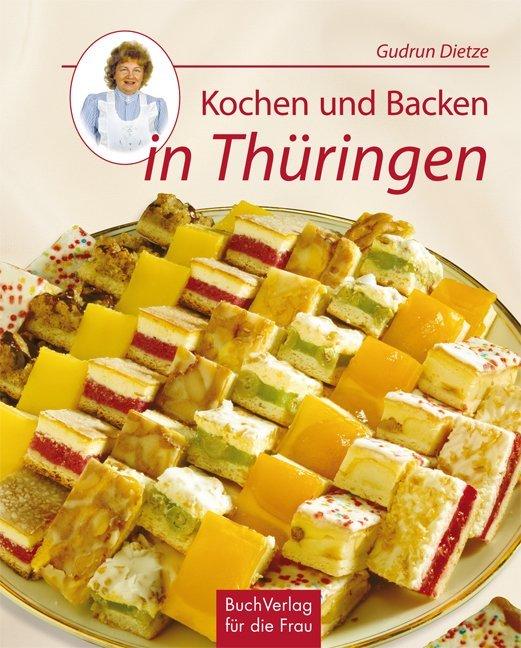 Kochen und Backen in Thüringen als Buch