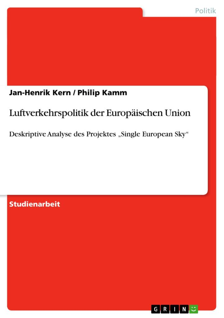 Luftverkehrspolitik der Europäischen Union als Buch von Philip Kamm, Jan-Henrik Kern - GRIN Publishing