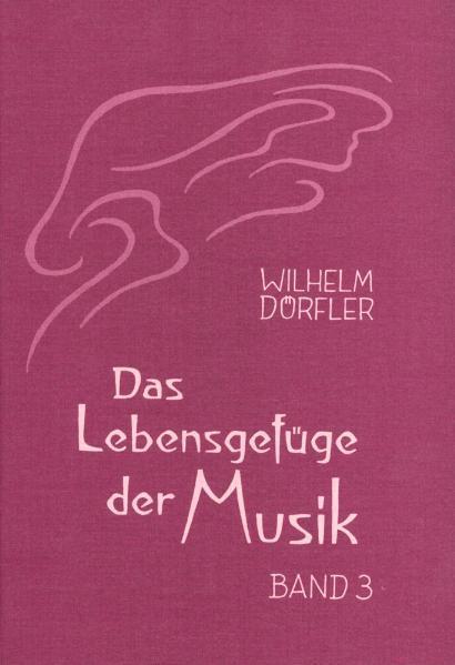 Das Lebensgefüge der Musik 3 als Buch