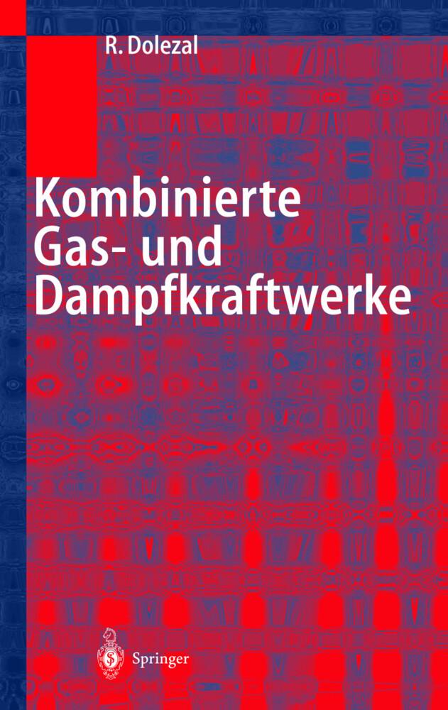 Kombinierte Gas- und Dampfkraftwerke als Buch