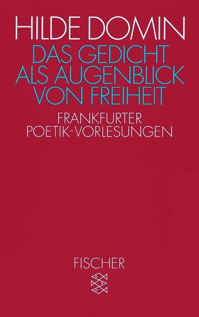 Das Gedicht als Augenblick von Freiheit als Taschenbuch