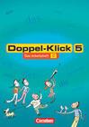 Doppel-Klick - Allgemeine Ausgabe, Nord, Nordrhein-Westfale. 5. Schuljahr. Arbeitsheft B mit Lösungen