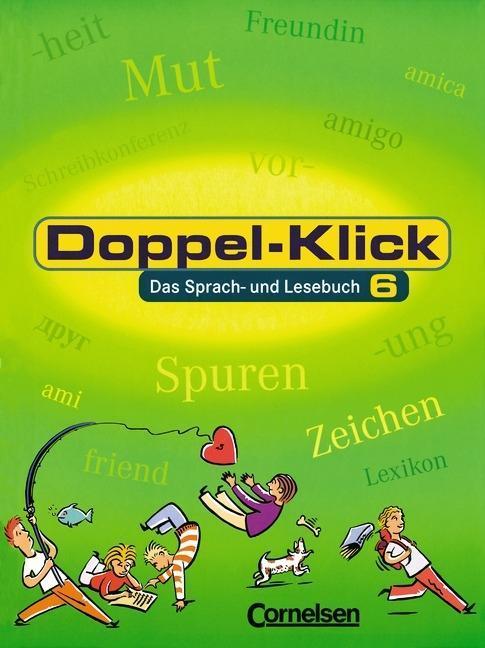 Doppel-Klick - Allgemeine Ausgabe. 6. Schuljahr. Schülerbuch als Buch