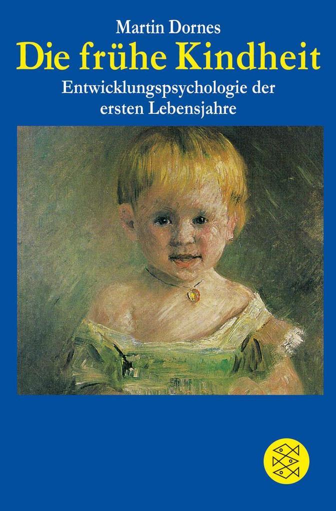 Die frühe Kindheit als Taschenbuch