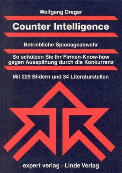Counter Intelligence. Betriebliche Spionageabwehr als Buch