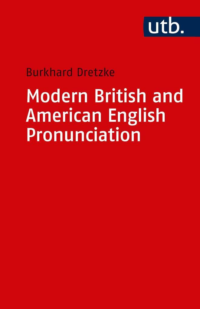 Modern British and American English Pronounciation als Taschenbuch