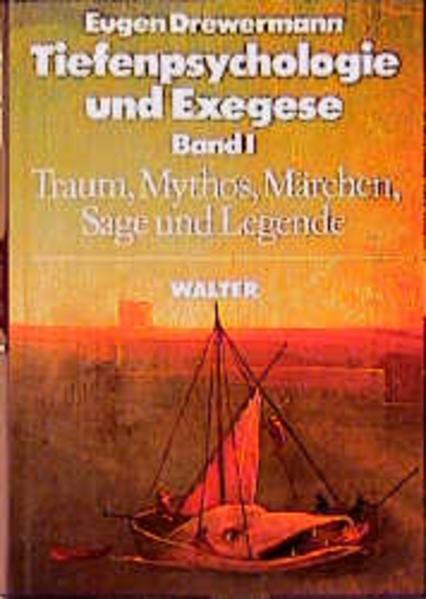 Tiefenpsychologie und Exegese I als Buch