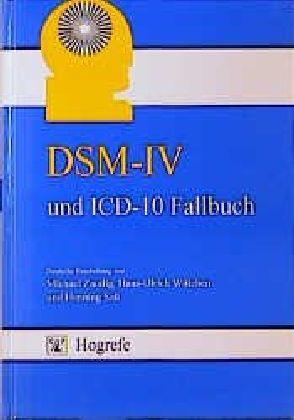 DSM-IV und ICD-10 Fallbuch als Buch