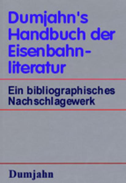 Dumjahn's Handbuch der Eisenbahnliteratur als Buch