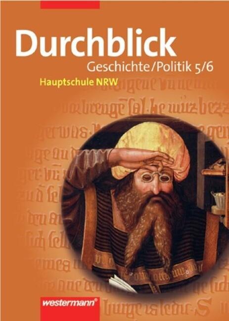 Durchblick 5/6. Geschichte, Politik. Nordrhein-Westfalen. Hauptschule als Buch