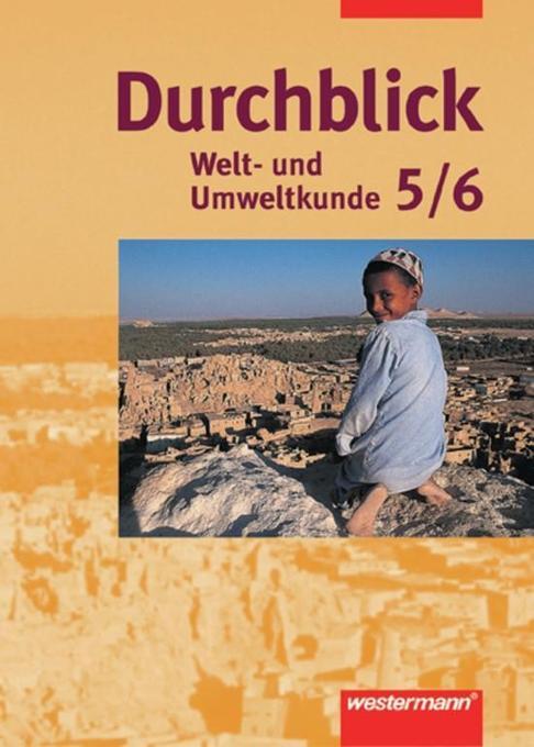 Durchblick 5./6. Schuljahr. Welt- und Umweltkunde. Für Bremen und Niedersachsen als Buch