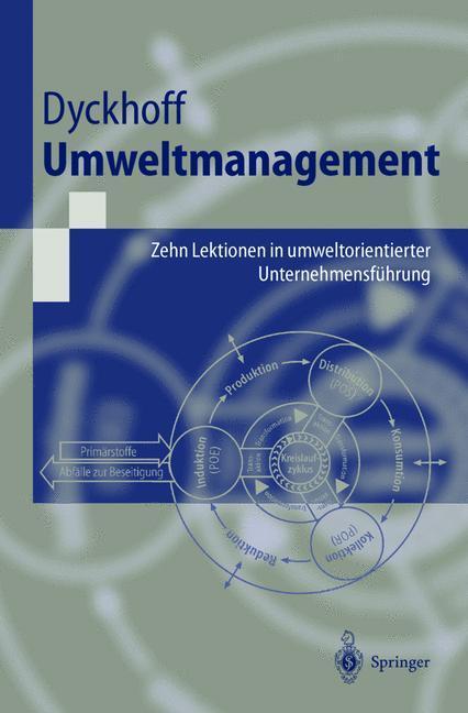 Umweltmanagement als Buch von Harald Dyckhoff, Dieta Lohmann, Uwe Schmid, M. Schmidt, R. Souren