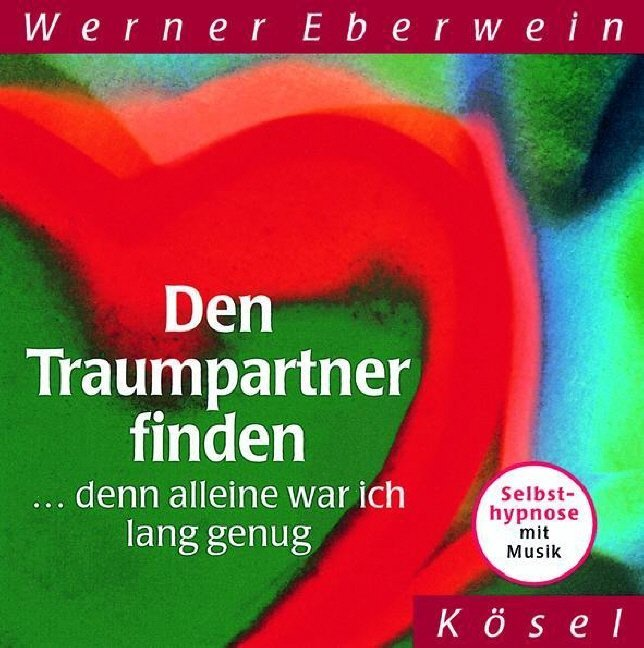Den Traumpartner finden. CD als Hörbuch