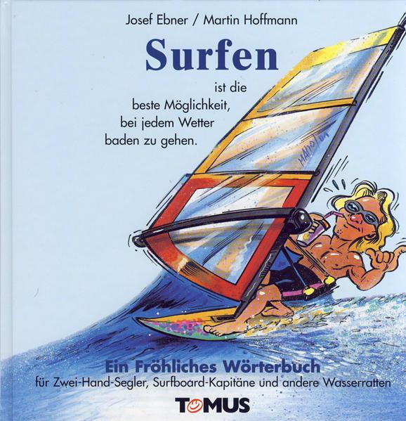 Surfen. Ein fröhliches Wörterbuch als Buch