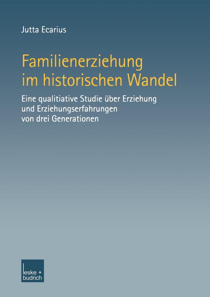 Familienerziehung im historischen Wandel als Buch