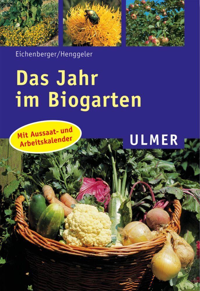 Das Jahr im Biogarten als Taschenbuch