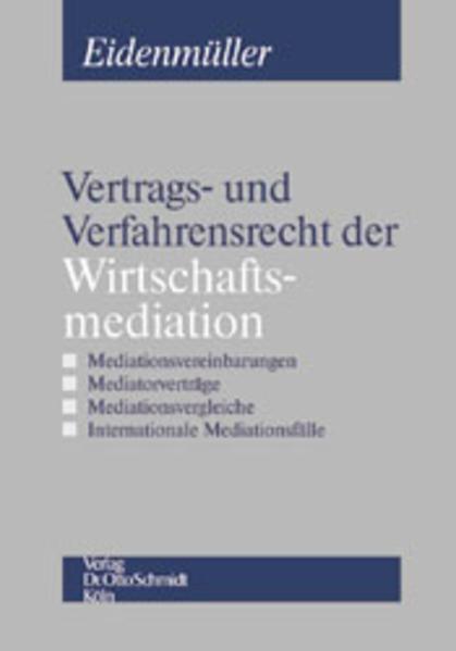 Vertrags- und Verfahrensrecht der Wirtschaftsmediation als Buch