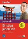 Einstieg japanisch für Kurzentschlossene. 2 CDs