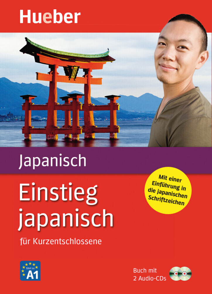 Einstieg japanisch für Kurzentschlossene. 2 CDs als Buch