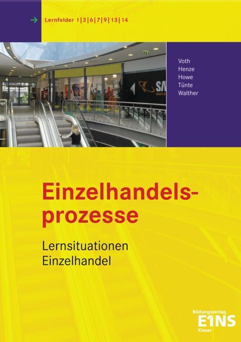 Einzelhandelsbetriebslehre 2. Lernsituationen als Buch