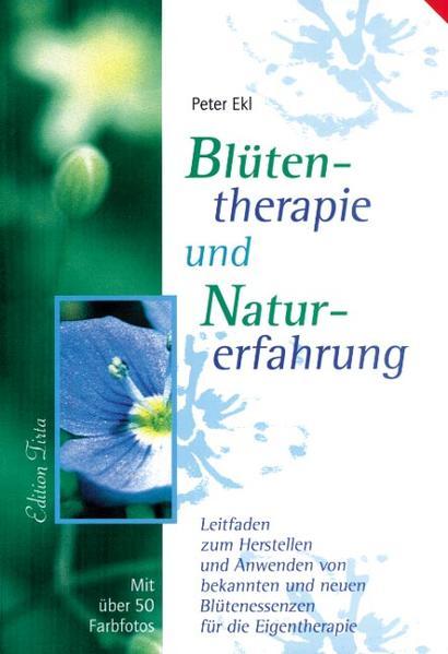 Blütentherapie und Naturerfahrung als Buch