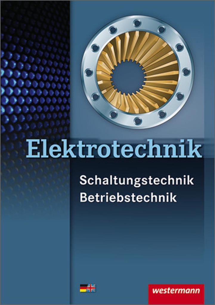 Elektrotechnik Schaltungstechnik Betriebstechnik als Buch