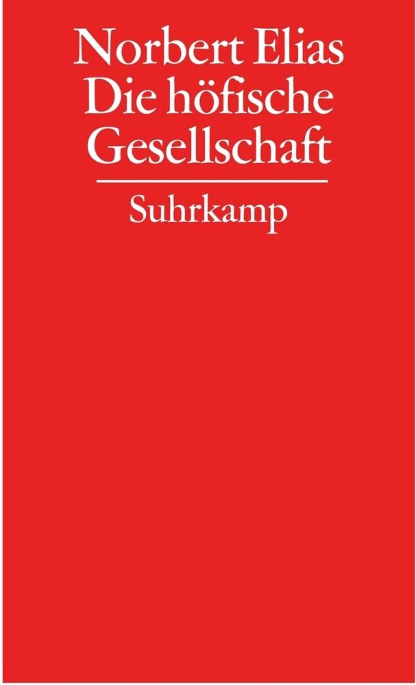 Gesammelte Schriften 02. Die höfische Gesellschaft als Buch