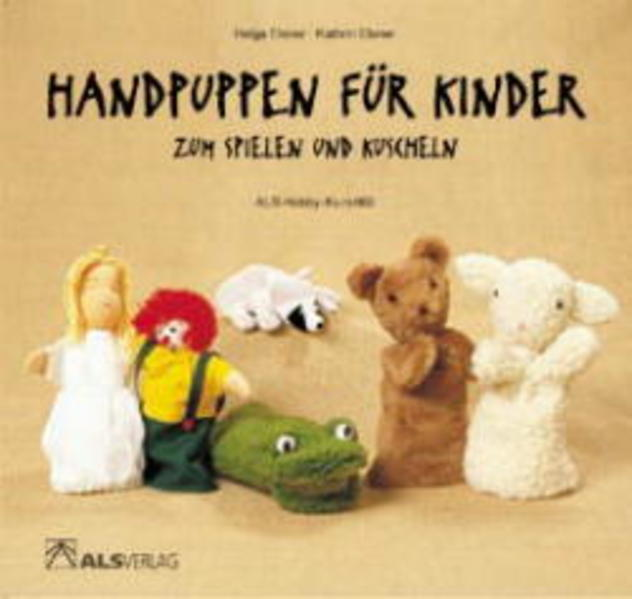 Handpuppen für Kinder zum Spielen und Kuscheln als Buch (kartoniert)
