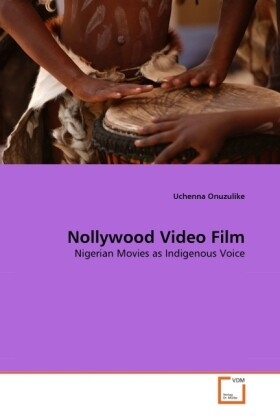 Nollywood Video Film als Buch von Uchenna Onuzu...