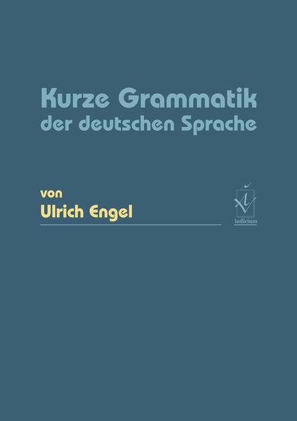 Kurze Grammatik der deutschen Sprache als Buch