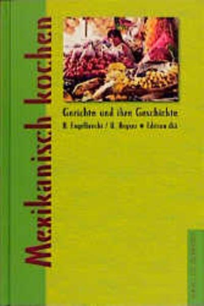 Mexikanisch kochen als Buch