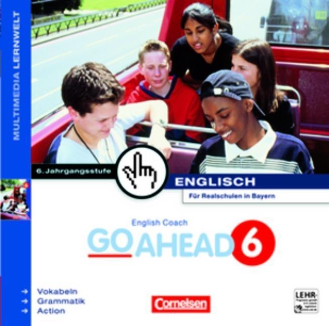 English Coach Multimedia. Go Ahead 6. Für Realschulen in Bayern. CD-ROM für Windows 95/NT 4.0 als Software